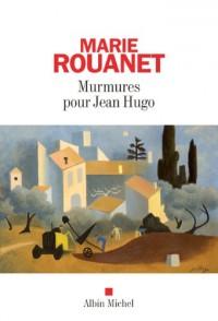 Murmures pour Jean Hugo