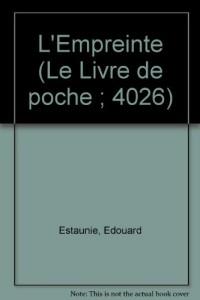 L'Empreinte (Le Livre de poche) [Broché] by Estaunié, Édouard