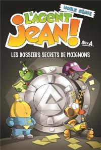 L'agent Jean !, Hors série : Les dossiers secrets de moignons