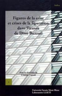 Figures de la crise et crises de la figuration dans l'oeuvre de Dino Buzzati