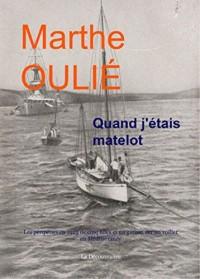Quand j'étais matelot : Les péripéties en 1925 de cinq filles et un garçon sur un voilier en Méditerranée