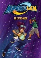 Marblegen - tome 05 : Illusions [Poche]