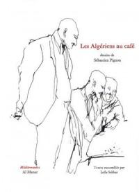 Les Algériens au café