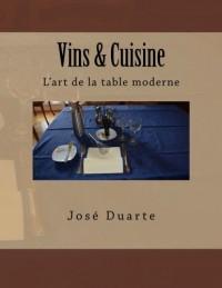 Vins & Cuisine: L'art de la table moderne