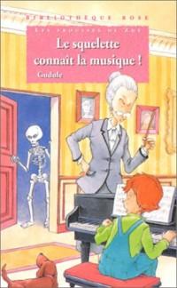 Bibliotheque rose : les frousses de zoe - le squelette connait la musique