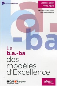 Le b.a.-ba des modèles d'excellence