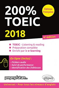 200% TOEIC - Listening & Reading - 4e édition