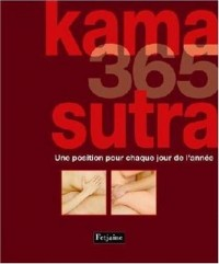 Kama Sutra 365 : Une position pour chaque jour de l'année