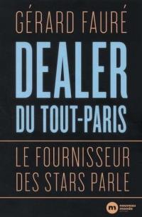 Dealer du tout Paris