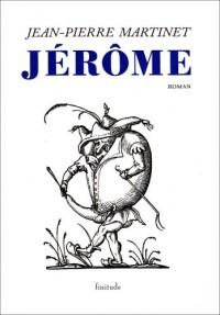 Jérôme : (L'enfance de Jérôme Bauche)