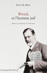 Freud, et l'homme juif : La claire conscience d'une identité intérieure