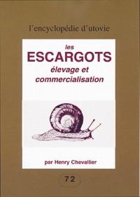 Les escargots : Elevage et commercialisation