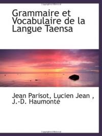 Grammaire et Vocabulaire de la Langue Taensa