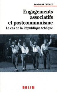 Engagements associatifs et postcommunisme : Le cas de la République tchèque