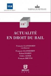 Actualites en Droit du Bail
