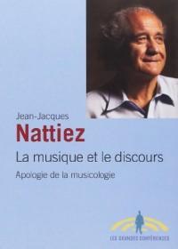 La musique et le discours : apologie de la musicologie