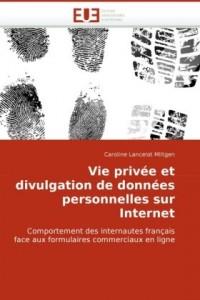 Vie privée et divulgation de données personnelles sur internet