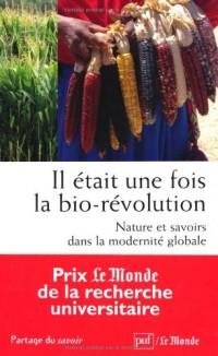 Il était une fois la bio-révolution