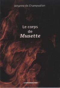 Le corps de Musette