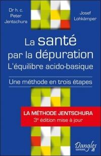La santé par la dépuration - L'équilibre acido-basique