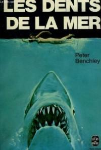 Les Dents De La Mer (Le Livre de Poche, #4765)