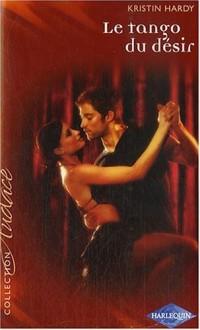 Le tango du désir et Le maître de plaisir (roman réédité gratuit)