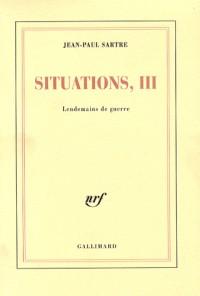 Situations, III : Lendemains de guerre