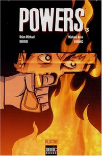 Powers, Tome 3 :