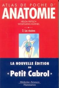 Atlas de poche anatomie, tome 2 : Les viscères