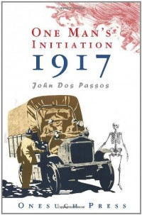 One Man's Inititation : 1917