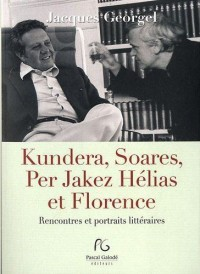 Kundera, Soares et Florence