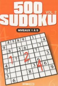 500 sudoku niveaux : Volume 2, Niveaux 1 à 5