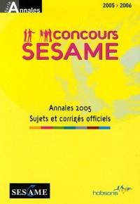 Annales SESAME Concours 2005 : Sujets et corrigés