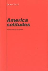 America Solitudes
