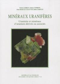 Minéraux et fossiles, N° 28, Hors série : Minéraux uranifères : Uraninite et minéraux d'uranium dérivés ou associés