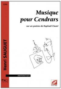 Musique pour Cendrars, sur un poème de Raphaël Cluzel, pour baryton et alto