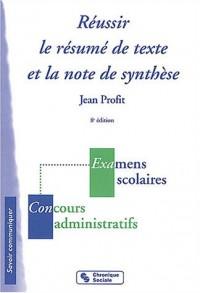 Réussir le résumé de texte et la note de synthèse