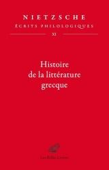 Ecrits philologiques: Tome 11, Histoire de la littérature grecque
