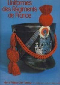 Uniformes DES Regiments De France