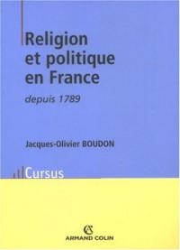 Religion et politique en France depuis 1789