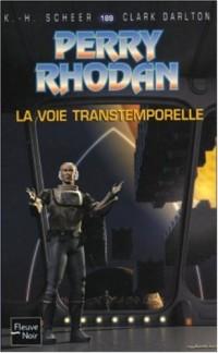 Perry Rhodan, numéro 189 : La voie transtemporelle