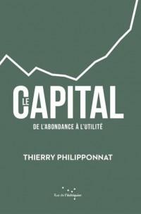 Le Capital, de l'abondance à l'utilité