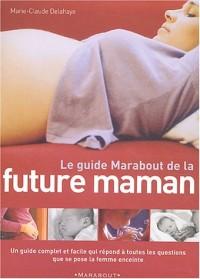 Le guide Marabout de la future maman