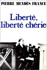 Liberté, liberté chérie (1940-1942), suivi de Roissy-en-France