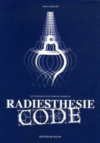 Radiesthésie code : Les fabuleux pouvoirs du pendule