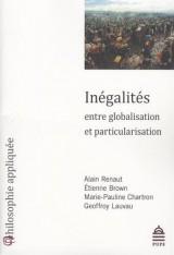 Inégalités entre globalisation et particularisation