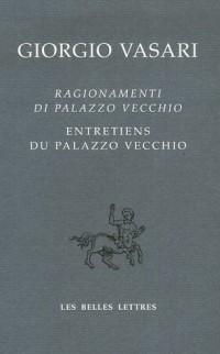 Entretiens du Palazzo Vecchio : Edition bilingue français-italien