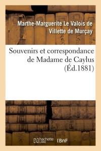 Souvenirs de Madame de Caylus  ed 1881