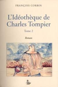 L'Idéothèque de Charles Tompier T.2