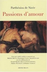 Passions d'amour : Edition bilingue français-grec